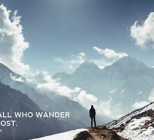 NOT ALL WHO WANDER ARE LOST. J.R.R. TOLKIEN by philaphoto