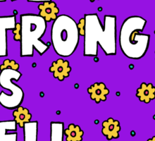 Females Are Strong as Hell Sticker