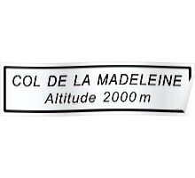 Col de la Madeleine Cycling Road Sign Print Poster