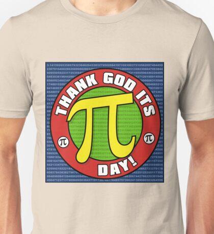 Thank God Its Pi Day Unisex T-Shirt