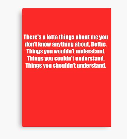 Pee-Wee Herman - There's a Lotta Things - White Font Canvas Print