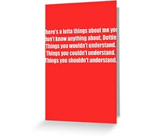 Pee-Wee Herman - There's a Lotta Things - White Font Greeting Card