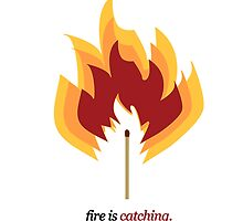 Fire is Catching.  by padaleckhi