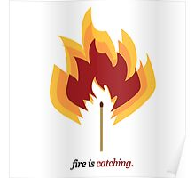 Fire is Catching.  Poster