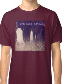 godly, godly, godly!  Classic T-Shirt