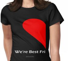 Best Friends Forever (Left) Womens Fitted T-Shirt