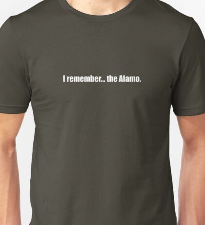 Pee-Wee Herman - I Remember... the Alamo - White Font Unisex T-Shirt