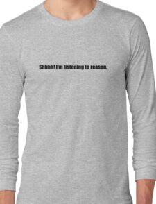 Pee-Wee Herman - Shhhh! I'm Listening to Reason - Black Font Long Sleeve T-Shirt