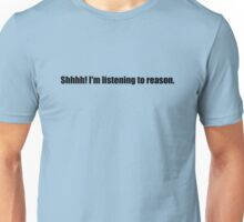 Pee-Wee Herman - Shhhh! I'm Listening to Reason - Black Font Unisex T-Shirt