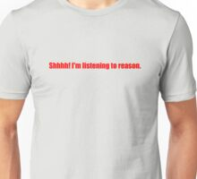 Pee-Wee Herman - Shhhh! I'm Listening to Reason - Red Font Unisex T-Shirt