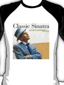 Frank Sinatra His Great Performances 1953-1960 T-Shirt