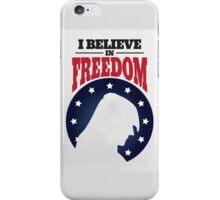 I believe in freedom iPhone Case/Skin