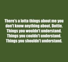 Pee-Wee Herman - There's a Lotta Things - White Font by GoldStone