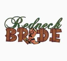 Redneck Bride by David & Kristine Masterson