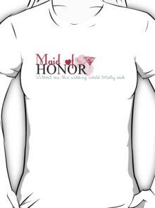 Jaime Maid of Honor T-Shirt