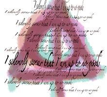 I solemnly swear that I am up to no good  by LorynTisdale