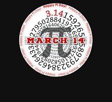 Happy Pi Day!  March 14 Unisex T-Shirt