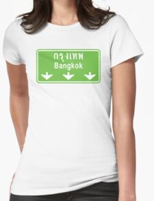 Bangkok Ahead ~ Watch Out! Thailand Traffic Sign Womens Fitted T-Shirt