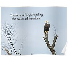 Thank you for defending the cause of freedom Poster