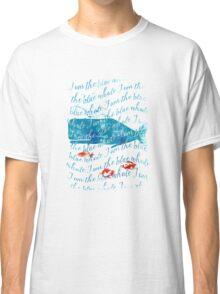 I am the Blue Whale Classic T-Shirt