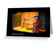 Wind in the Willows - Badger goes to the Door  Greeting Card