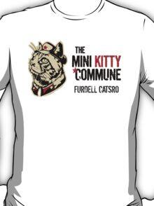 Furdell Catstro - Revolutionary Cat! T-Shirt