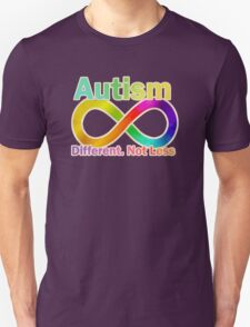 Autism.  Different.  Not Less. T-Shirt