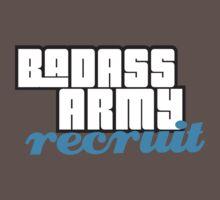 BADASS ARMY RECRUIT Baby Tee