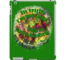 r10~ this is my... shadow... Rumi quote... iPad Case/Skin
