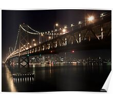 SF Skyline and the Bay Bridge by Night Poster