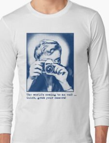 Grab your camera! Long Sleeve T-Shirt