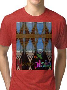 Never Explain -4 Tri-blend T-Shirt