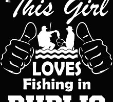 THIS GIRL LOVES FISHING IN PUBLIC by BADASSTEES
