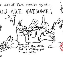 Four out of Five Bunnies Agree by davidscohen