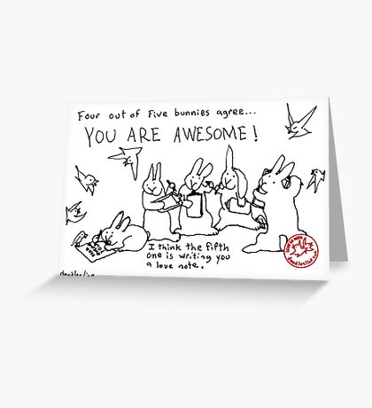 Four out of Five Bunnies Agree Greeting Card