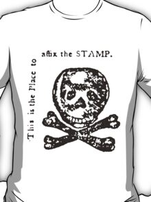 The Dreaded Stamp! T-Shirt