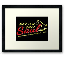 Better Call Saul. Framed Print
