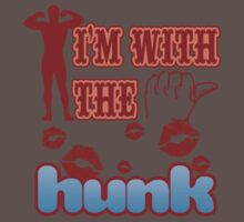 I'M WITH THE HUNK One Piece - Short Sleeve