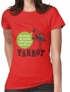 I'M A PARROT Womens Fitted T-Shirt