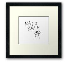 RATS RULE  Framed Print