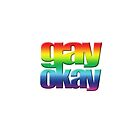 Gay Okay t shirt by toddalan