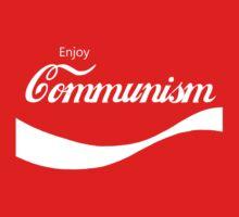 Enjoy Communism by ColaBoy