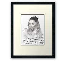 Ariana Grande Quote #1 Framed Print