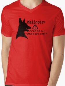 Malinois. Just... don't.  Mens V-Neck T-Shirt