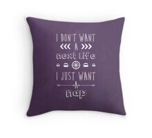 I Just Want A Nap Throw Pillow