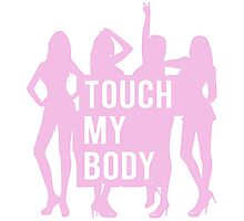 SISTAR Don't Touch My Body Photographic Print