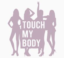 SISTAR Don't Touch My Body by Nadzar Kamal
