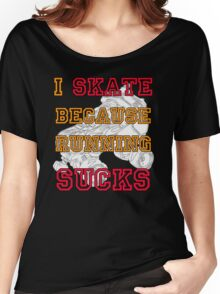 Why I Skate Women's Relaxed Fit T-Shirt