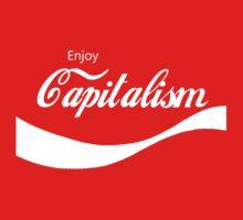 Enjoy Capitalism by ColaBoy