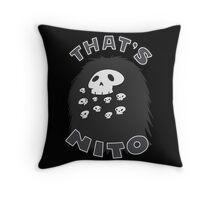 That's Nito (colored text!) Throw Pillow